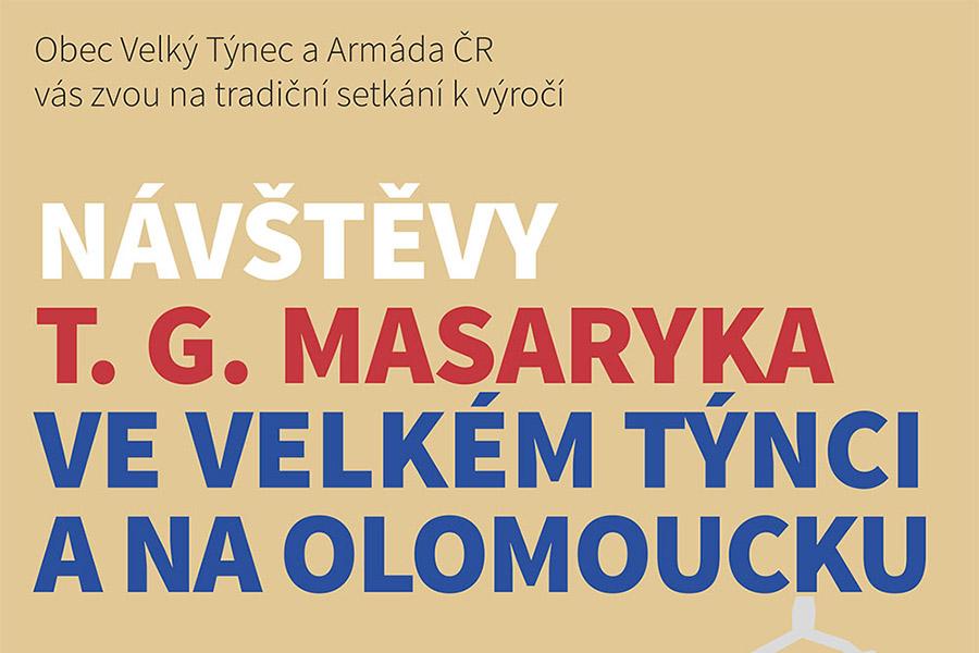 Ve Velkém Týnci si znovu připomenou Masarykovu návštěvu